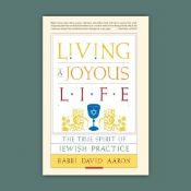 Living A Joyous Life:The True Spirit Of Jewish Practice